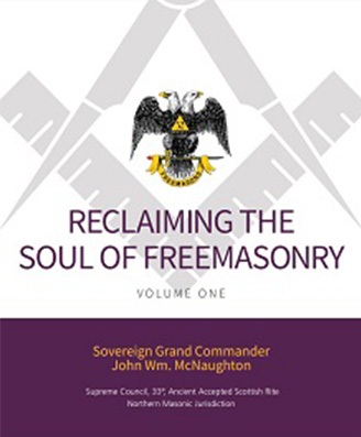 Reclaiming the Soul of Freemasonry